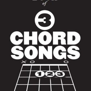 The Little Black Book Of 3 Chord Songs