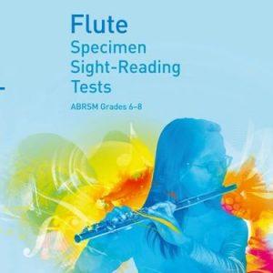 ABRSM Specimen Sight Reading Tests Flute Grades 6-8