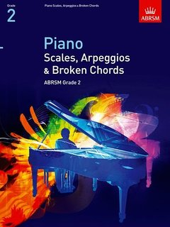 ABRSM Piano Scales Arpeggios and Broken Chords From 2009 Grade 2