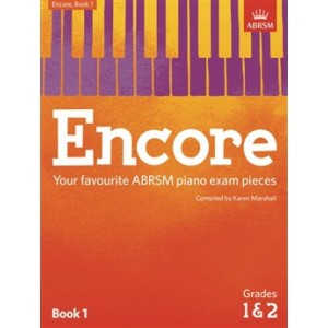 ABRSM: Encore Book 1 (Grades 1&2) Karen Marshall