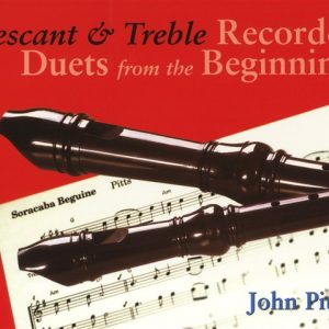 Recorder Duets From The Beginning: Descant And Treble Pupil's Book