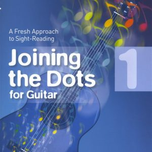 Joining The Dots Guitar Grade 1