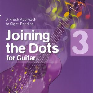 Joining The Dots Guitar Grade 3