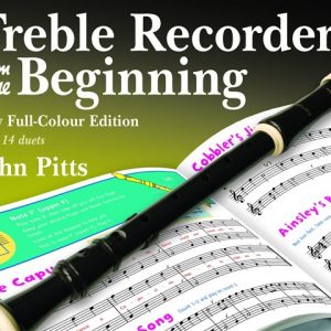 John Pitts: Treble Recorder From The Beginning - Pupil Book