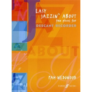Easy Jazzin' About Fun Pieces for Descant Recorder