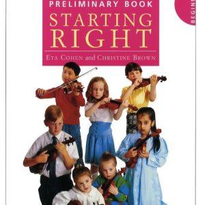 Eta Cohen Violin Method Preliminary Book: Starting Right
