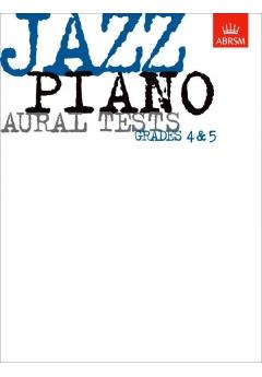 ABRSM Jazz Piano Aural Tests Grades 4-5