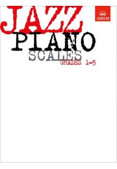 ABRSM Jazz Piano Scales Grades 1-5