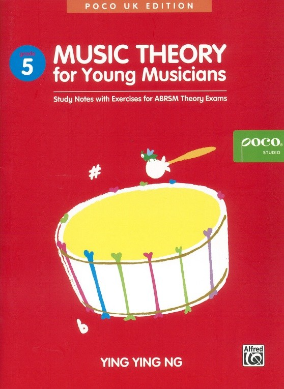 Ying Ying Ng: Music Theory For Young Musicians - Grade 5 (Poco UK Edition)