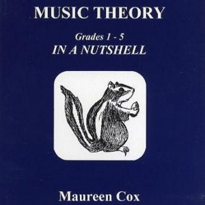 Music Theory In A Nutshell Grades 1 - 5