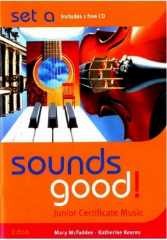 Sounds Good! Junior Certificate Music | Set A & CD