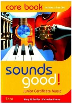 Sounds Good! Junior Certificate Music | Corebook & 2 CDs