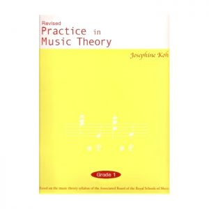 Practice In Music Theory Grade 1 Revised Edition