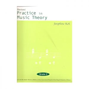Practice In Music Theory Grade 2 Revised Edition