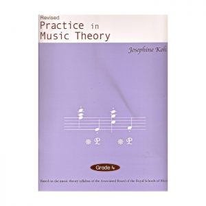 Practice In Music Theory Grade 4 Revised Edition