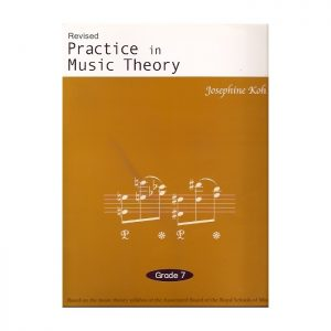 Practice In Music Theory Grade 7 Revised Edition