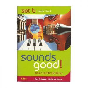 Sounds Good! Junior Certificate Music | Set B & CD