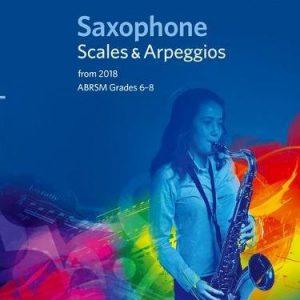 ABRSM Saxophone Scales & Arpeggios ABRSM Grades 6–8