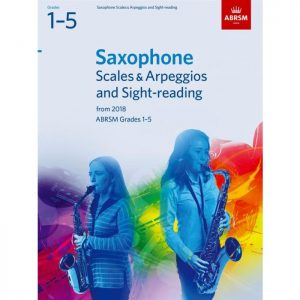 ABRSM Saxophone Scales & Arpeggios and Sight-Reading Grade 1–5