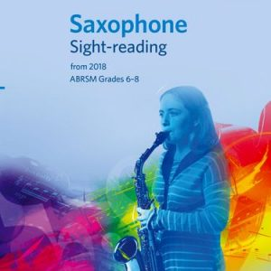 ABRSM Saxophone Sight-Reading Tests Grades 6–8