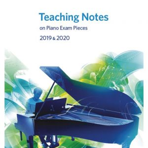 ABRSM Teaching Notes Piano Exam Pieces 2019-2020 (Grade 1-8)