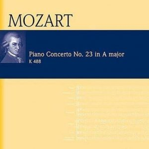 Mozart Piano Concerto No. 23 in A Major (Eulenberg Audio & Score)