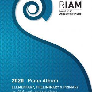 RIAM Piano Album 2020 EPP (Elementary, Preliminary and Primary)