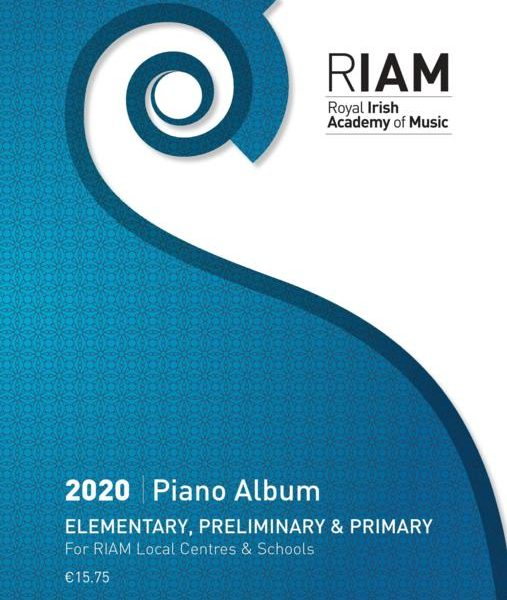 RIAM Piano Album 2020 EPP (Elementary, Preliminary and Primary)