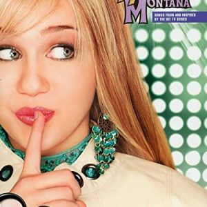 Hannah Montana Songs from and Inspired by the Hit TV Series Piano Vocal Guitar