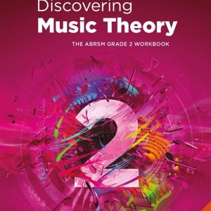 Discovering Music Theory Grade 2 Workbook