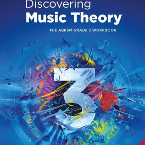 Discovering Music Theory Grade 3 Workbook