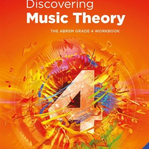 Discovering Music Theory Grade 4 Workbook