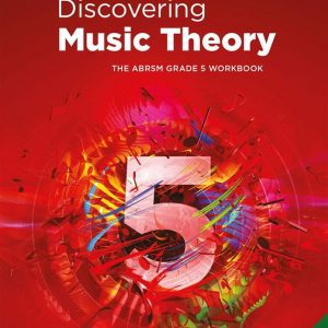 Discovering Music Theory Grade 5 Workbook