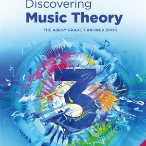 Discovering Music Theory Grade 3 Answer Book