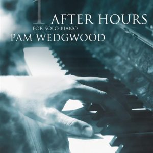 Pam Wedgwood After Hours Book 1 Piano