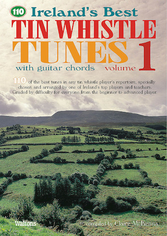 110 Irelands Best Tin Whistle Tunes Volume 1