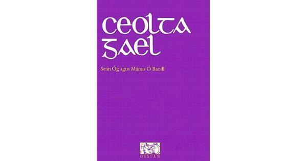 Ceolta Gael Volume 1