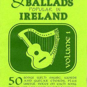 Folksongs & Ballads Popular in Ireland Volume 1