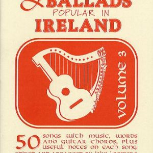 Folksongs & Ballads Popular in Ireland Volume 3