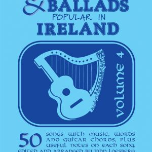 Folksongs & Ballads Popular in Ireland Volume 4