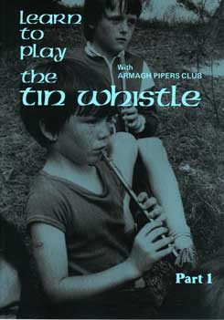 Learn To Play The Tin Whistle Book Part 1