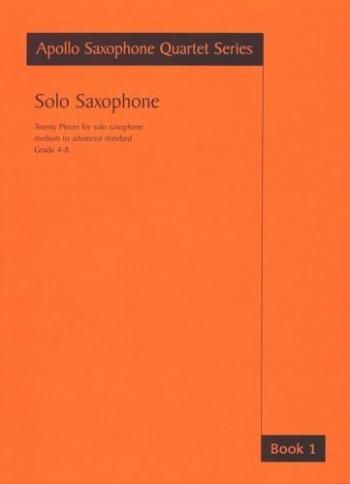 Apollo Saxophone Quartet Series Solo Saxophone Grade 4-8