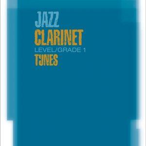 ABRSM Jazz Clarinet Level/Grade 1 Tunes