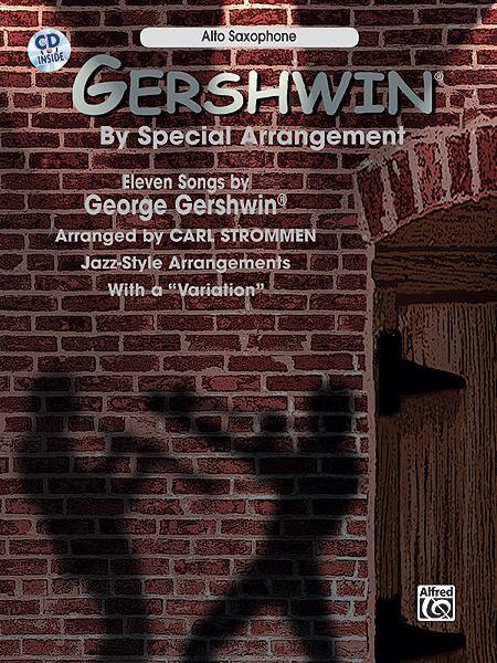 Gershwin By Special Arrangement Alto Saxophone