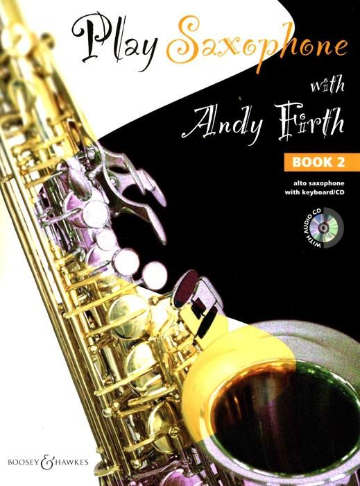 Play Saxophone with Andy Firth Book 2 Alto Saxophone