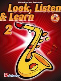 Look Listen & Learn 2 Alto Saxophone