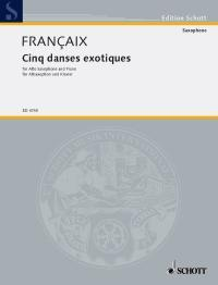 Jean Françaix Cinq Danses Exotiques Alto Saxophone