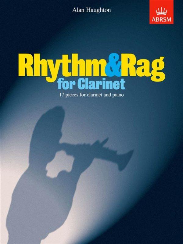 Rhythm & Rag For Clarinet