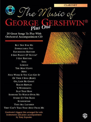 The Music of George Gershwin Plus One Clarinet & CD