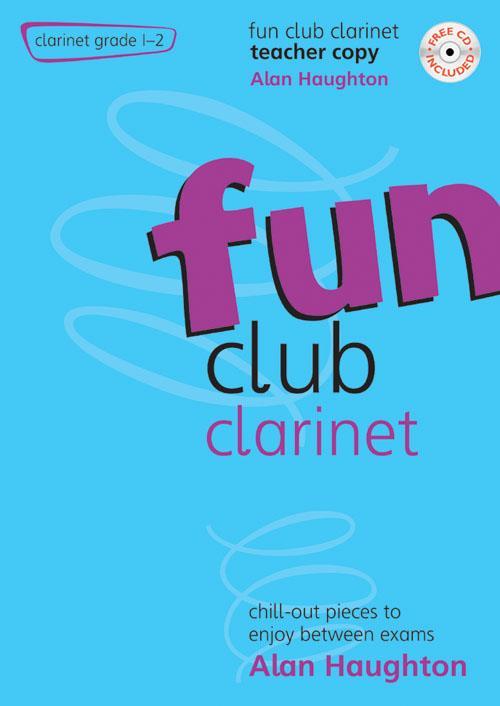Fun Club Clarinet Grade 1-2 Teacher Copy